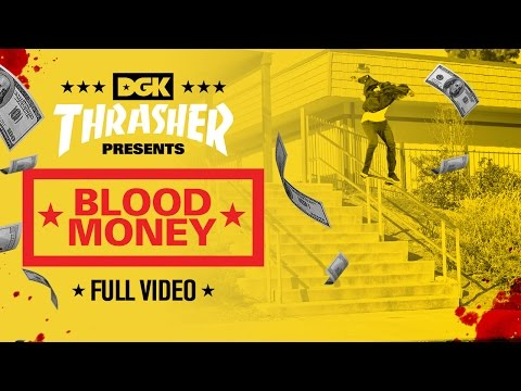 "DGK ""Blood Money"""